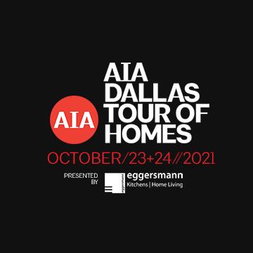 AIA Dallas Tour of Homes 2021