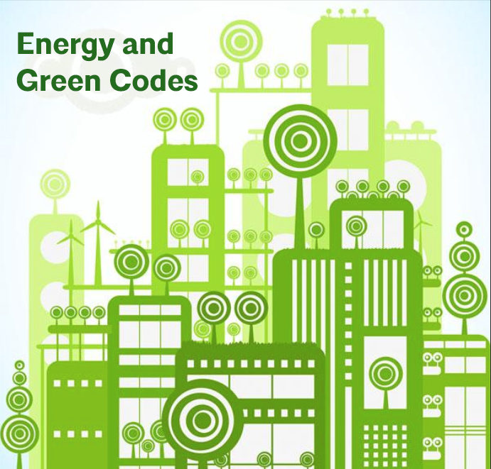Energy and Green Codes: Concept thru Construction