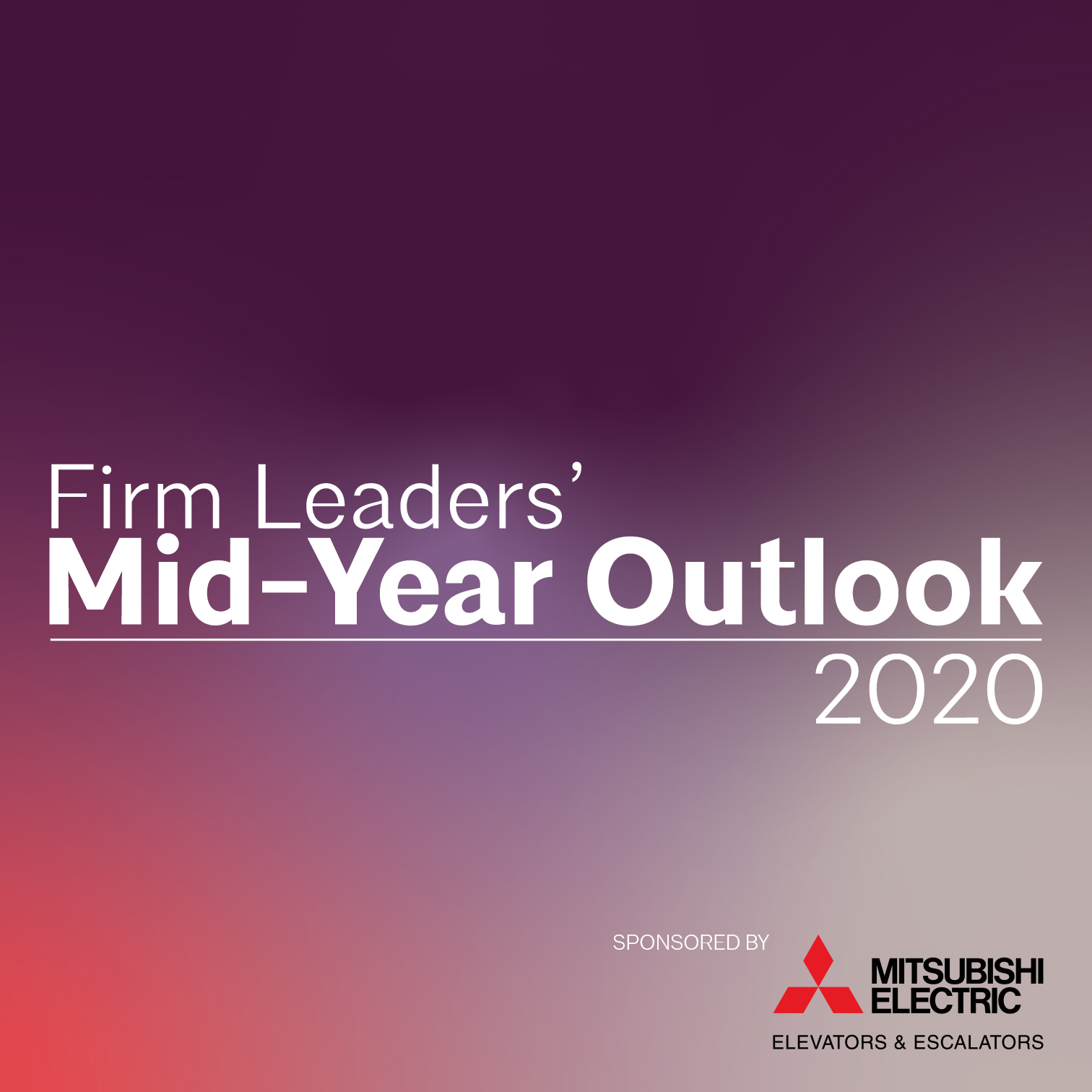 Firm Leaders' Mid-Year Outlook for 2020