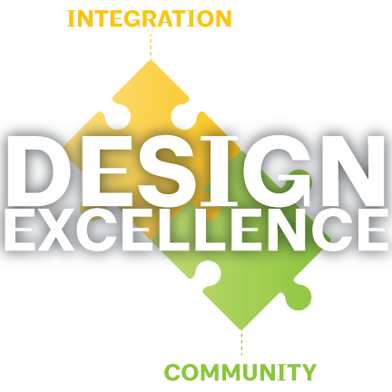 Design Excellence: Integration and Community