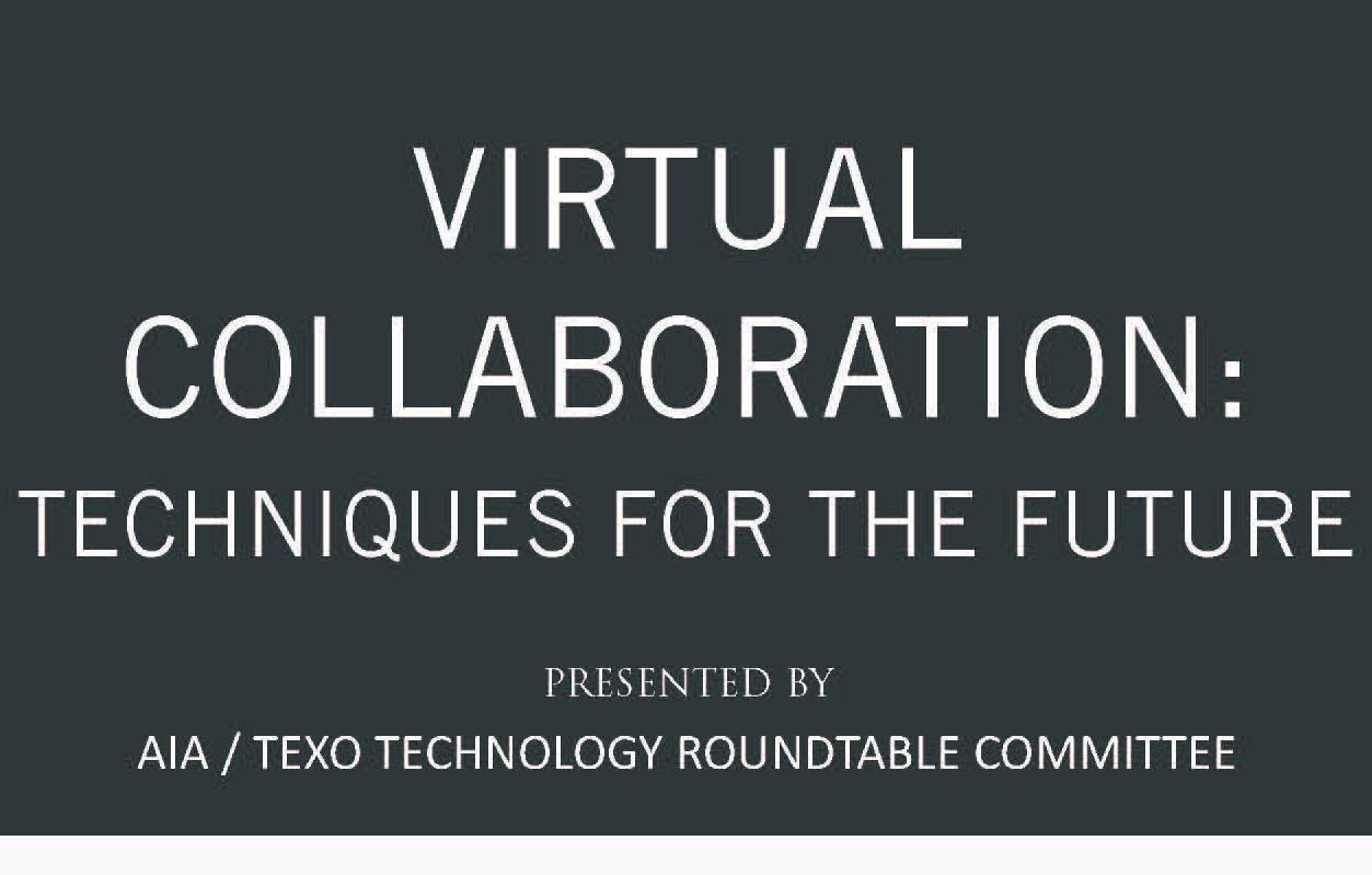 Virtual Collaboration: Techniques for the Future