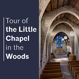 Tour Little Chapel in the Woods