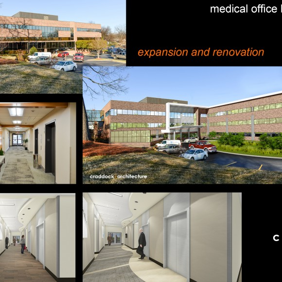 Renovation and Expansion of an existing Medical Office Building on a Hospital Campus PHILLIP CRADDOCK ARCHITECT