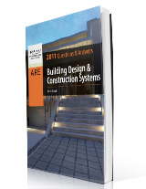 Building Design & Construction Systems Questions & Answers, 2012 Edition